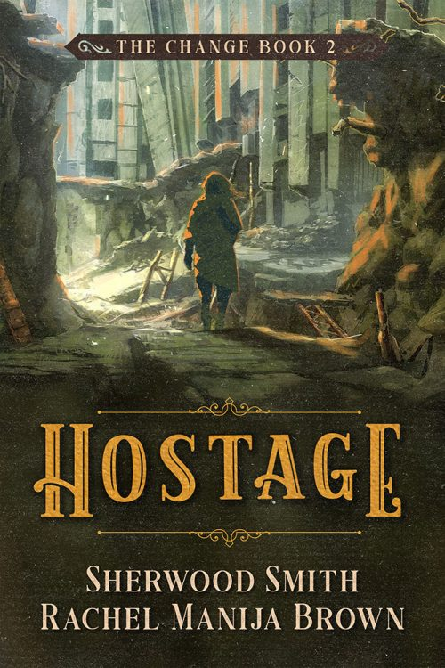 Hostage by Sherwood Smith and Rachel Manija Brown