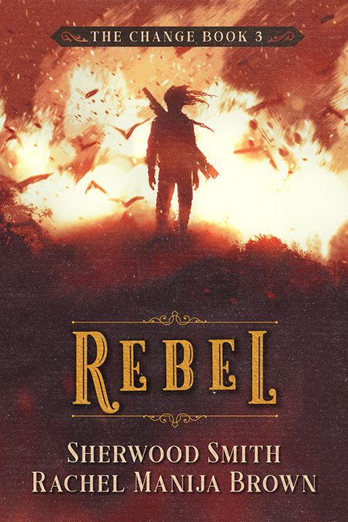 Rebel by Sherwood Smith and Rachel Manija Brown