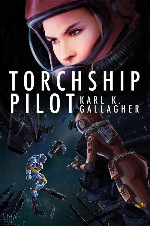 Torchship Pilot by Karl K. Gallagher.