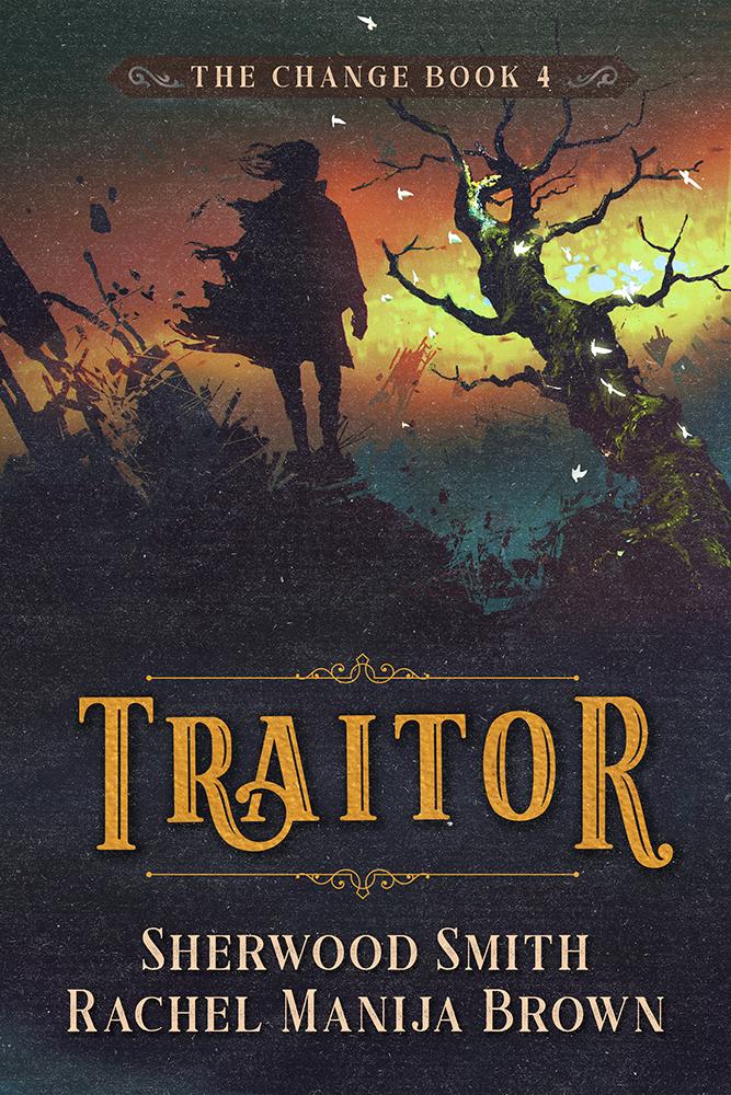 Traitor by Sherwood Smith and Rachel Manija Brown