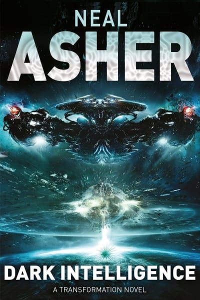 Dark Intelligence by Neal Asher. A black vaguely bat-shaped ship is silhouetted at the top of the image, pointing away from the viewer towards an explosion on the face of a planet.