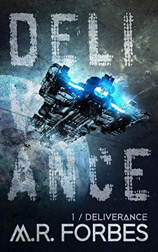 Deliverance by M. R. Forbes. The title is in a distressed font that looks like a stencil, and is broken up so the letters occupy the entire cover. A spaceship flies through the title, away fro the viewer..