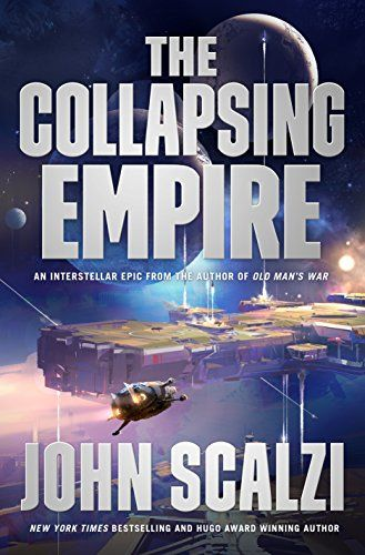 The Collapsing Empire by John Scalzi. A blocky space station hangs in a hazy space, with blus and purple lights. A small spaceship flies toward it.