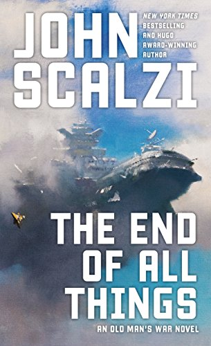 The End of All THings by John Scalzi. A large spaceship that looks like a modern battleship emerges from clouds in a blue sky.