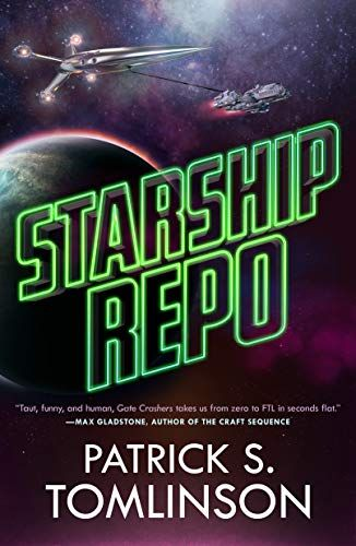 Starship Repo by Patrick S. Tomlinson. The title is in the middle of the cover in a font that looks like green neon tubing. A planet is in teh background, and above the title is a smallr spaceship towing a larger on on the end of a line.